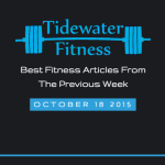 Best Fitness Articles From The Previous Week: October 18 2015