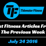 Best Fitness Articles From The Previous Week: July 24 2016