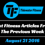 Best Fitness Articles From The Previous Week: August 21 2016