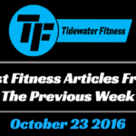 Best Fitness Articles From The Previous Week: October 23 2016