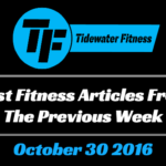 Best Fitness Articles From The Previous Week: October 30 2016