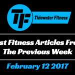 Best Fitness Articles From The Previous Week: February 12 2017