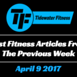 Best Fitness Articles From The Previous Week: April 9 2017