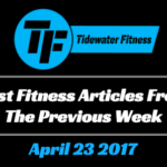 Best Fitness Articles From The Previous Week: April 23 2017