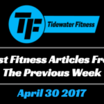 Best Fitness Articles From The Previous Week: April 30 2017