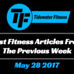Best Fitness Articles From The Previous Week: May 28 2017
