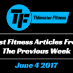 Best Fitness Articles From The Previous Week: June 4 2017