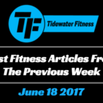 Best Fitness Articles From The Previous Week: June 18 2017