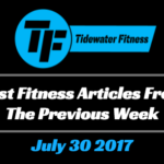 Best Fitness Articles From The Previous Week: July 30 2017