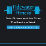 Best Fitness Articles From The Previous Week: November 8 2015