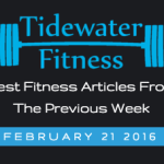 Best Fitness Articles From The Previous Week: February 21 2016