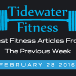 Best Fitness Articles From The Previous Week: February 28 2016