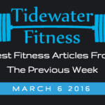 Best Fitness Articles From The Previous Week: March 6 2016