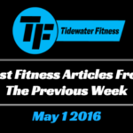 Best Fitness Articles From The Previous Week: May 1 2016