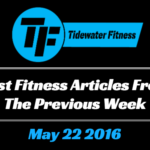 Best Fitness Articles From The Previous Week: May 22 2016