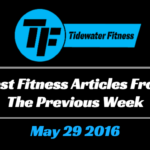 Best Fitness Articles From The Previous Week: May 29 2016