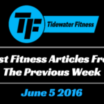 Best Fitness Articles From The Previous Week: June 5 2016