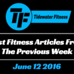 Best Fitness Articles From The Previous Week: June 12 2016