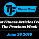 Best Fitness Articles From The Previous Week: June 26 2016