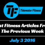 Best Fitness Articles From The Previous Week: July 3 2016