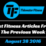 Best Fitness Articles From The Previous Week: August 28 2016