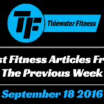 Best Fitness Articles From The Previous Week: September 18 2016