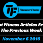 Best Fitness Articles From The Previous Week: November 6 2016
