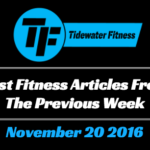 Best Fitness Articles From The Previous Week: November 20 2016