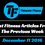 Best Fitness Articles From The Previous Week: December 11 2016