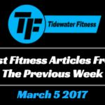 Best Fitness Articles From The Previous Week: March 5 2017