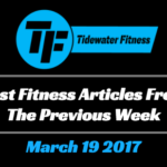 Best Fitness Articles From The Previous Week: March 19 2017