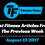 Best Fitness Articles From The Previous Week: August 13 2017