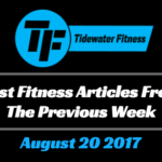 Best Fitness Articles From The Previous Week: August 20 2017