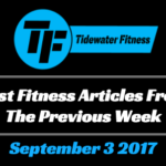 Best Fitness Articles From The Previous Week: September 3 2017