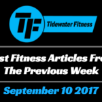 Best Fitness Articles From The Previous Week: September 10 2017