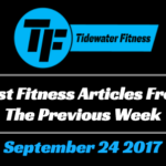 Best Fitness Articles From The Previous Week: September 24 2017