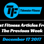 Best Fitness Articles From The Previous Week: December 17 2017