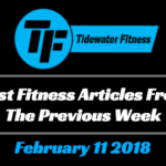 Best Fitness Articles From The Previous Week: February 11 2018